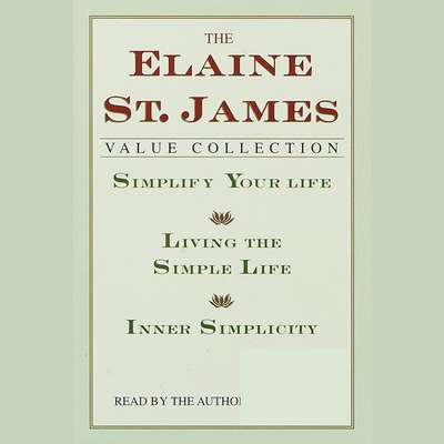 Simplify Your Life Audiobook, by Elaine St. James