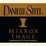 Mirror Image Audiobook, by Danielle Steel