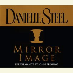Mirror Image Audiobook, by Danielle Steel