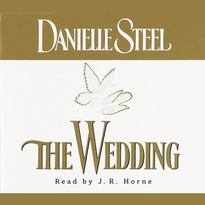 The Wedding: A Novel Audiobook, by Danielle Steel