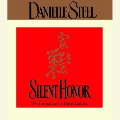 Silent Honor (Abridged) Audiobook, by Danielle Steel