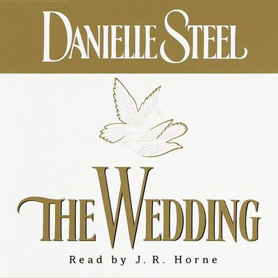The Wedding: A Novel Audiobook, by Danielle Steel