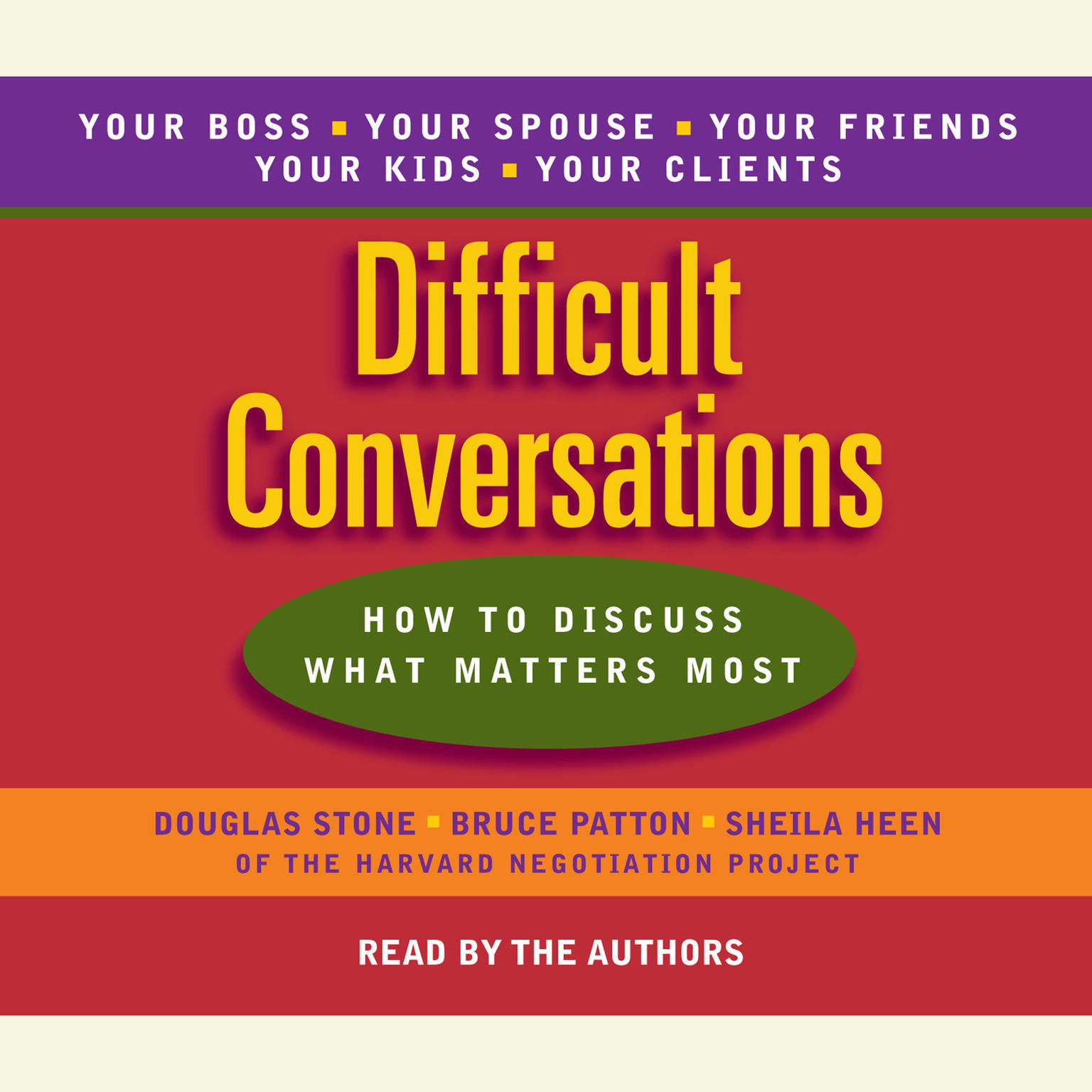 Printable Difficult Conversations: How to Discuss What Matters Most Audiobook Cover Art