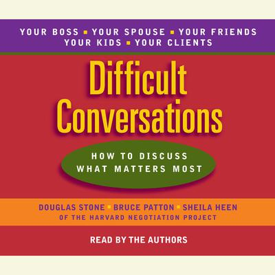 Difficult Conversations Audiobook, by Douglas Stone