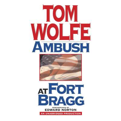 Ambush at Fort Bragg Audiobook, by Tom Wolfe