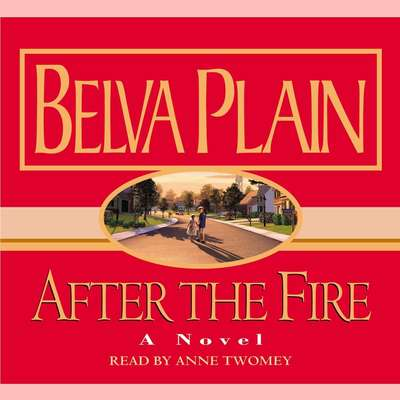 After the Fire Audiobook, by Belva Plain