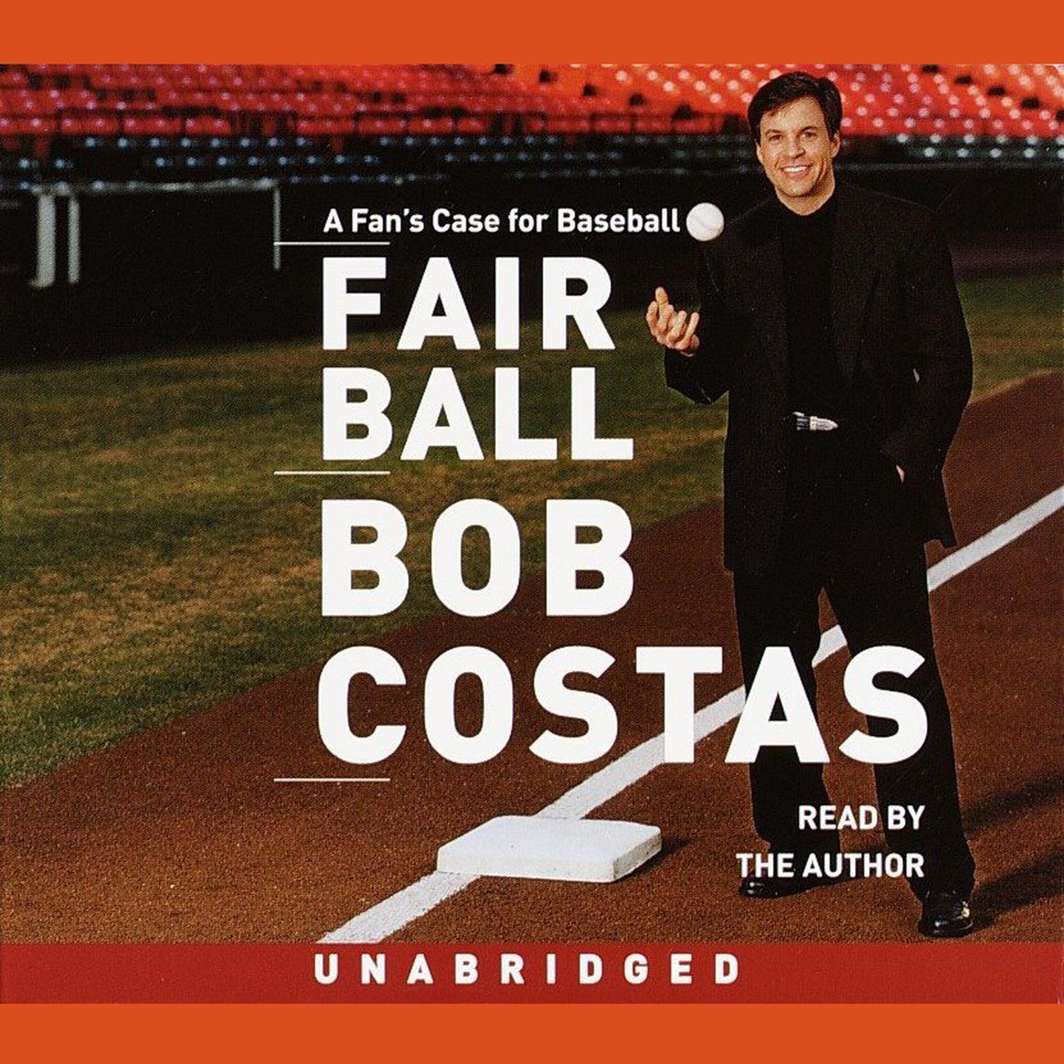 Printable Fair Ball: A Fan's Case for Baseball Audiobook Cover Art