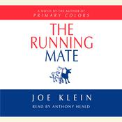 The Running Mate Audiobook, by Joe Klein