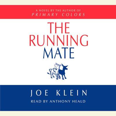 The Running Mate: A Novel Audiobook, by Joe Klein