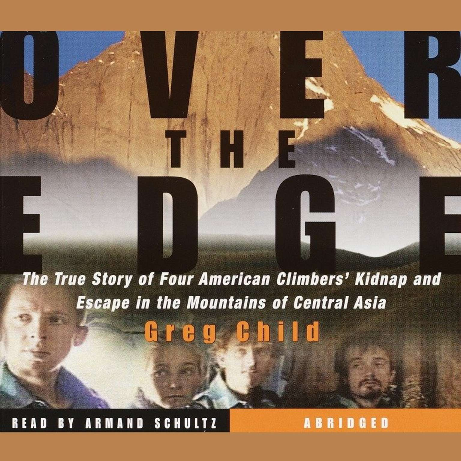 Printable Over the Edge: The True Story of Four American Climbers' Kidnap and Escape in the Mountains of Central Asia Audiobook Cover Art