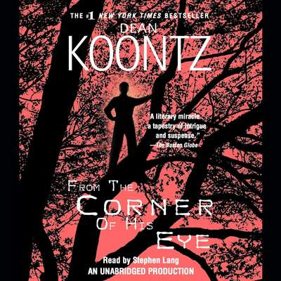 From the Corner of His Eye Audiobook, by Dean Koontz