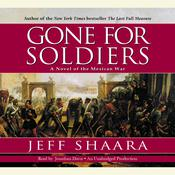Gone for Soldiers Audiobook, by Jeffrey M. Shaara, Jeff Shaara