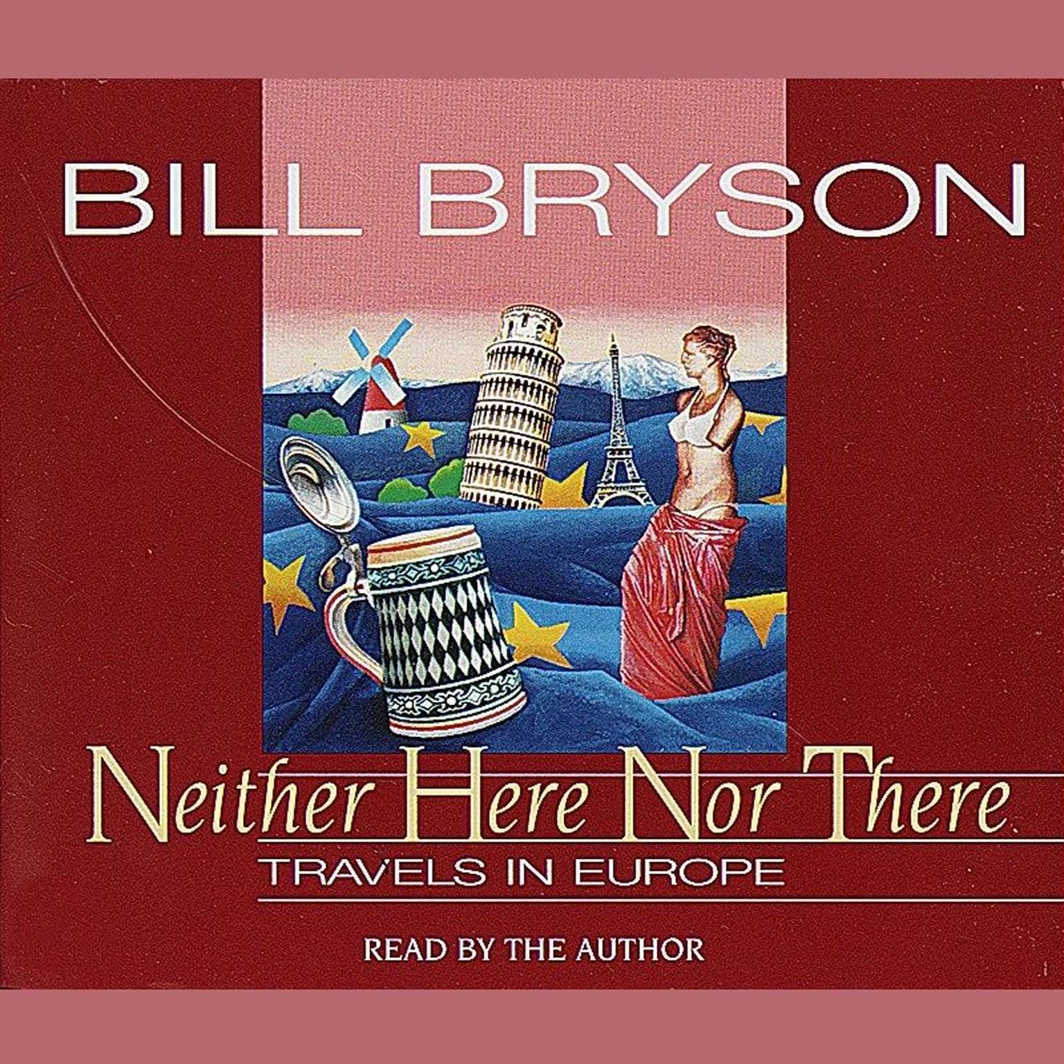 Printable Neither Here Nor There: Travels in Europe Audiobook Cover Art