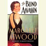 The Blind Assassin: A Novel Audiobook, by Margaret Atwood