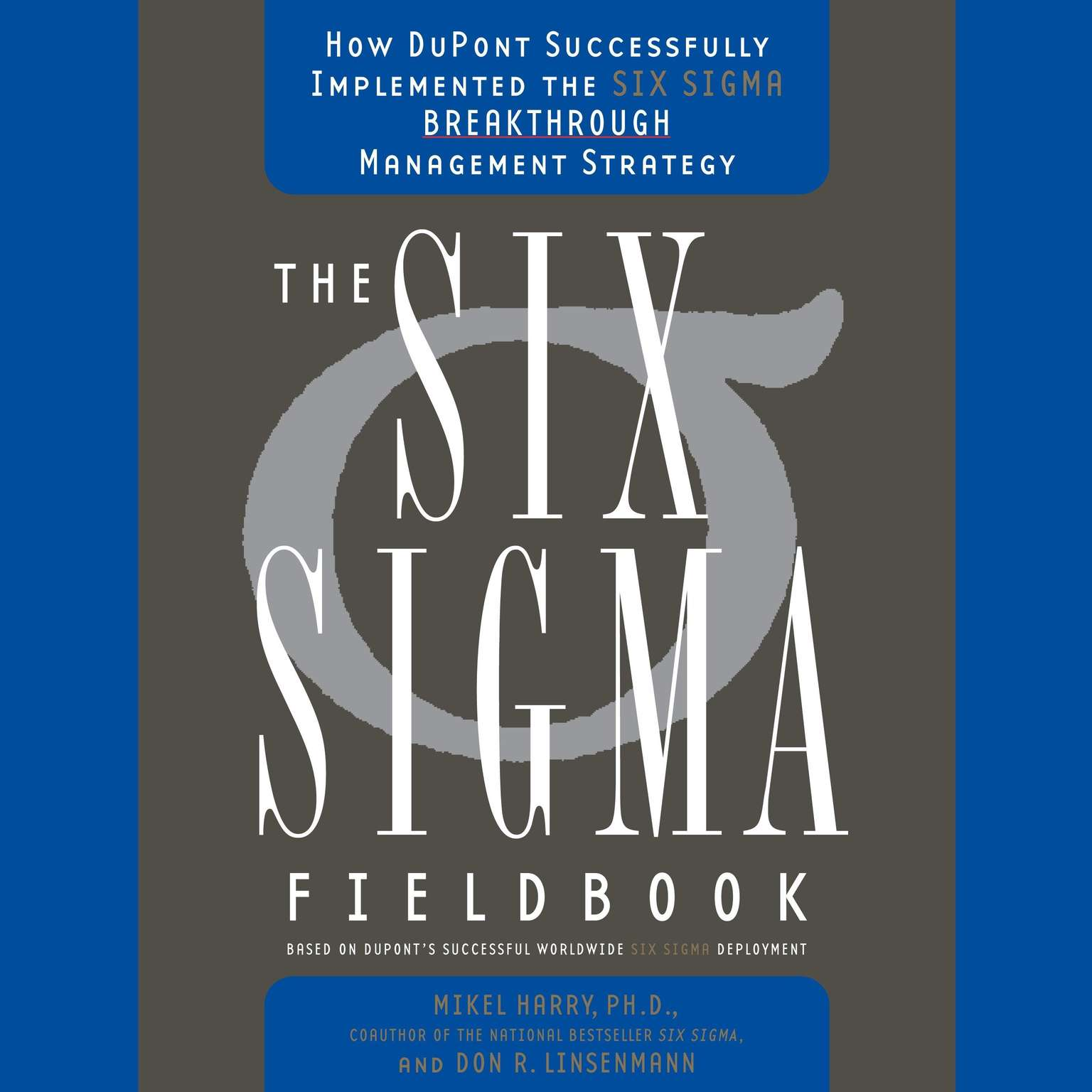 Printable Six Sigma: The Breakthrough Management Strategy Revolutionizing the World's Top Corporations Audiobook Cover Art