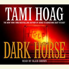 Dark Horse Audiobook, by Tami Hoag