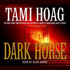 Dark Horse Audiobook, by Tami Hoag