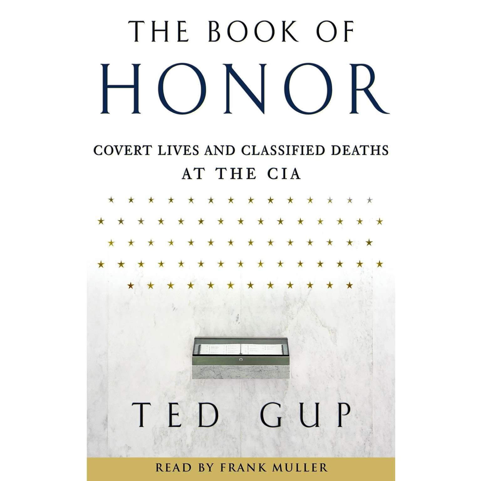 Printable The Book of Honor: Covert Lives and Classified Deaths at the CIA Audiobook Cover Art