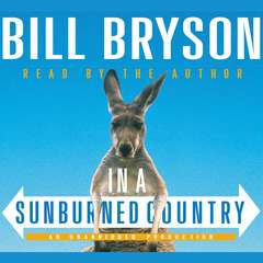 In a Sunburned Country Audiobook, by Bill Bryson