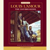 The Daybreakers, by Louis L'Amour, Louis L'Amour