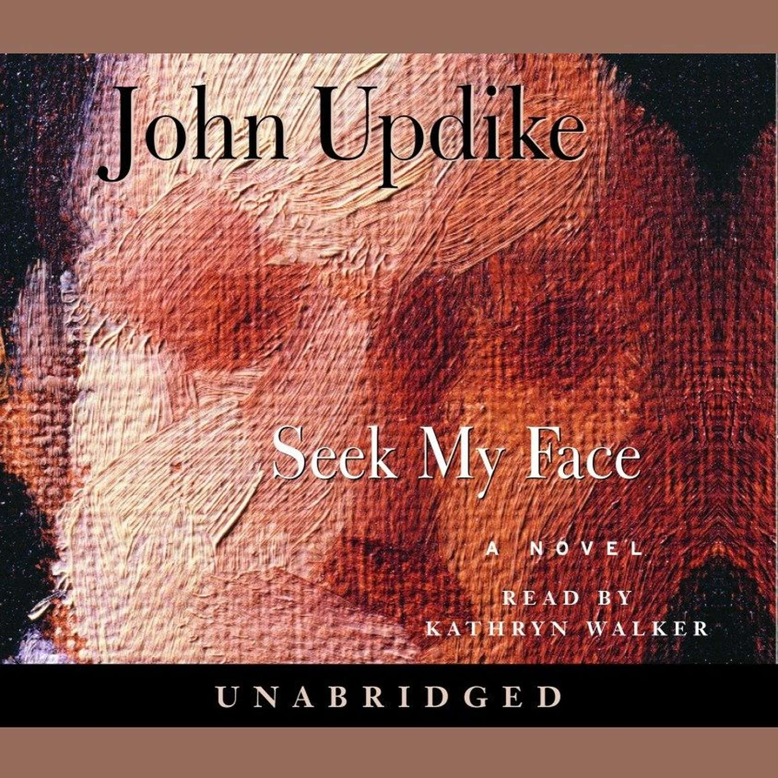 Printable Seek My Face: A Novel Audiobook Cover Art