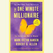 The One Minute Millionaire: The Enlightened Way to Wealth Audiobook, by Mark Victor Hansen