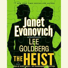 The Heist: A Novel Audiobook, by Janet Evanovich, Lee Goldberg