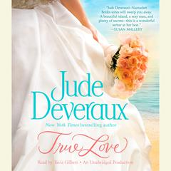 True Love Audiobook, by Jude Deveraux