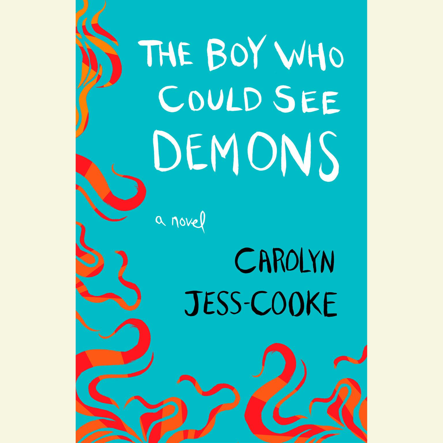 Printable The Boy Who Could See Demons: A Novel Audiobook Cover Art