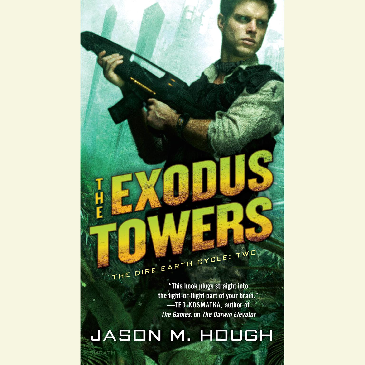 Printable The Exodus Towers: The Dire Earth Cycle: Two Audiobook Cover Art