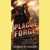 The Plague Forge Audiobook, by Jason M. Hough