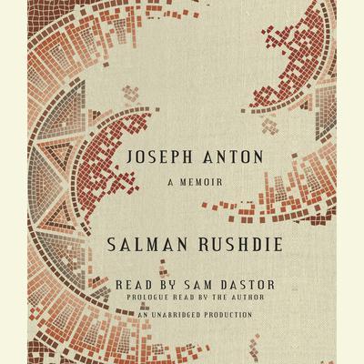 Joseph Anton: A Memoir Audiobook, by Salman Rushdie