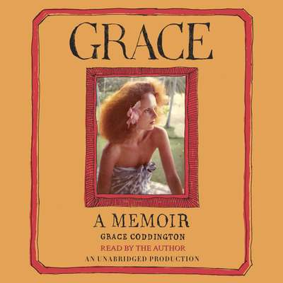 Grace: A Memoir Audiobook, by Grace Coddington
