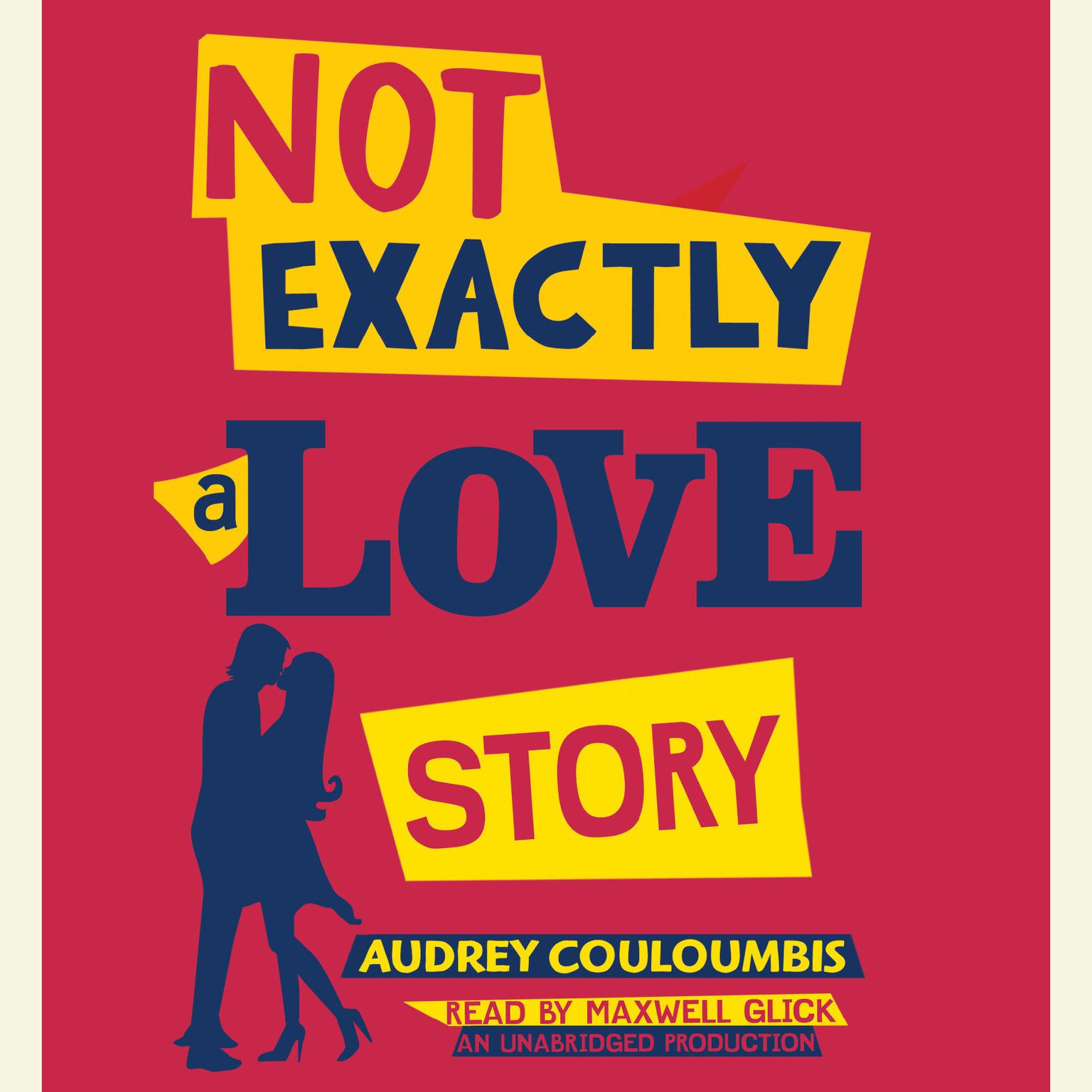 Printable Not Exactly a Love Story Audiobook Cover Art