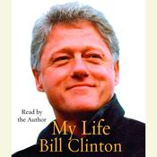 My Life Audiobook, by Bill Clinton