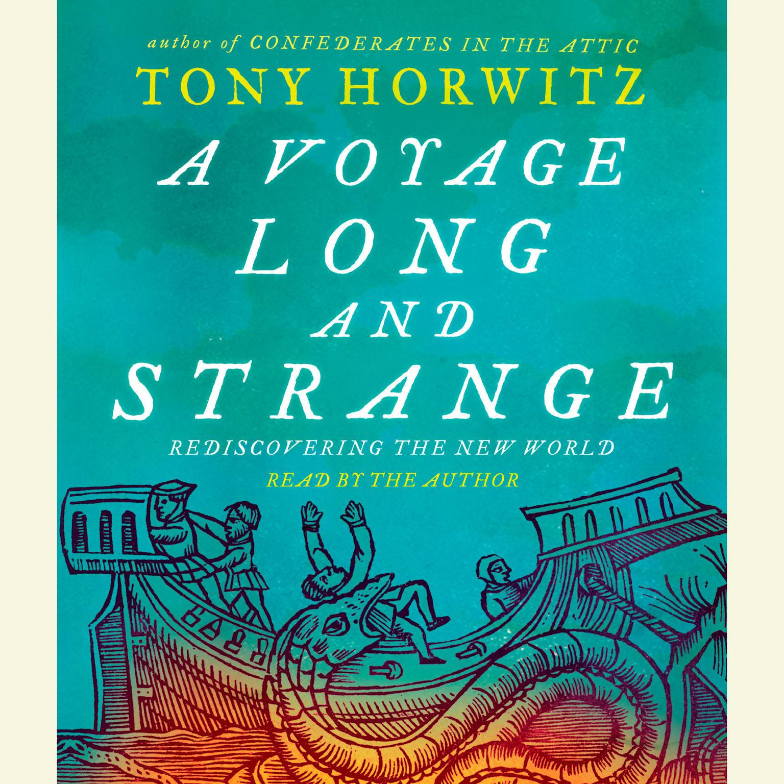 A Voyage Long and Strange (Abridged) Audiobook, by Tony Horwitz