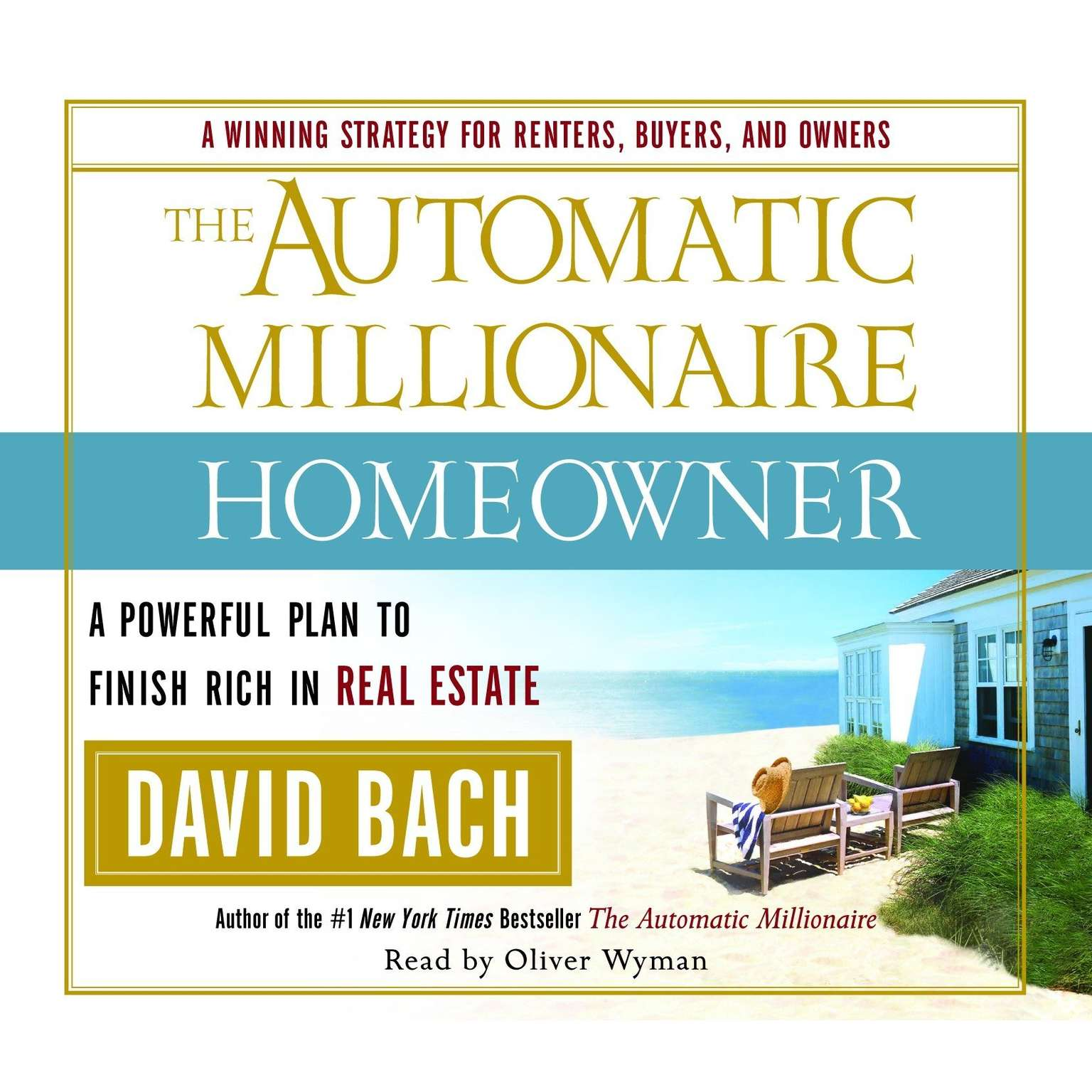Printable The Automatic Millionaire Homeowner: A Powerful Plan to Finish Rich in Real Estate Audiobook Cover Art