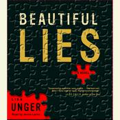 Beautiful Lies: A Novel, by Lisa Unger