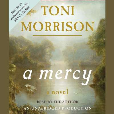 A Mercy Audiobook, by Toni Morrison