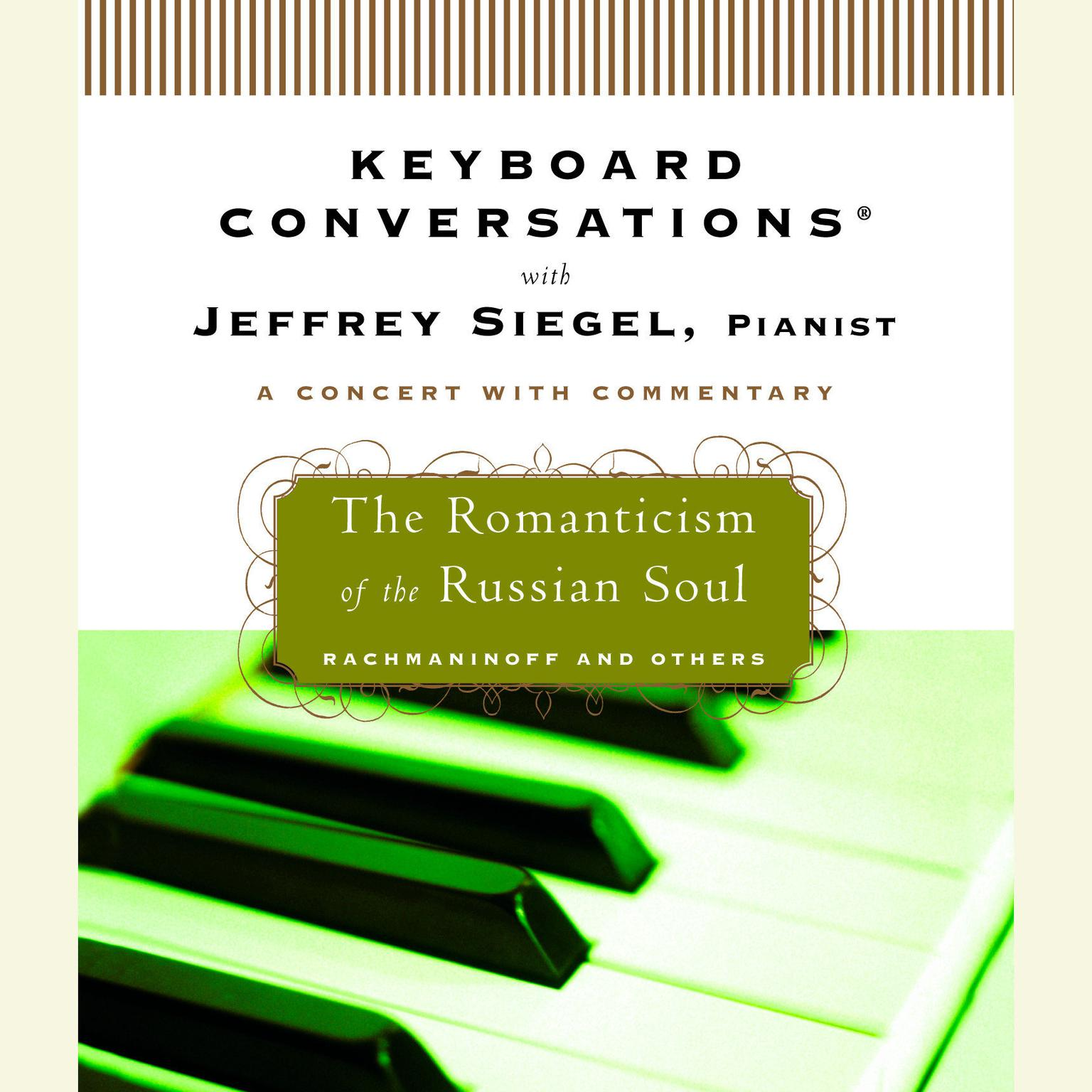 Printable Keyboard Conversations®: The Romanticism of the Russian Soul Audiobook Cover Art