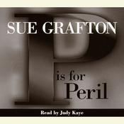 P Is for Peril Audiobook, by Sue Grafton