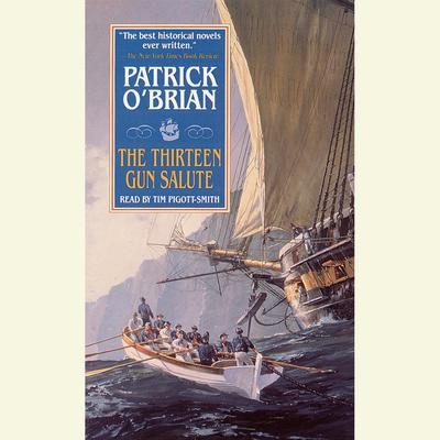The Thirteen Gun Salute Audiobook, by Patrick O'Brian