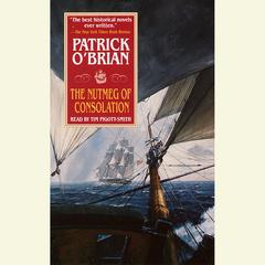 The Nutmeg of Consolation Audiobook, by Patrick O'Brian, Patrick O'Brian
