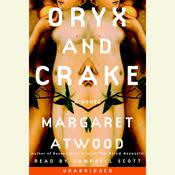 Oryx and Crake Audiobook, by Margaret Atwood