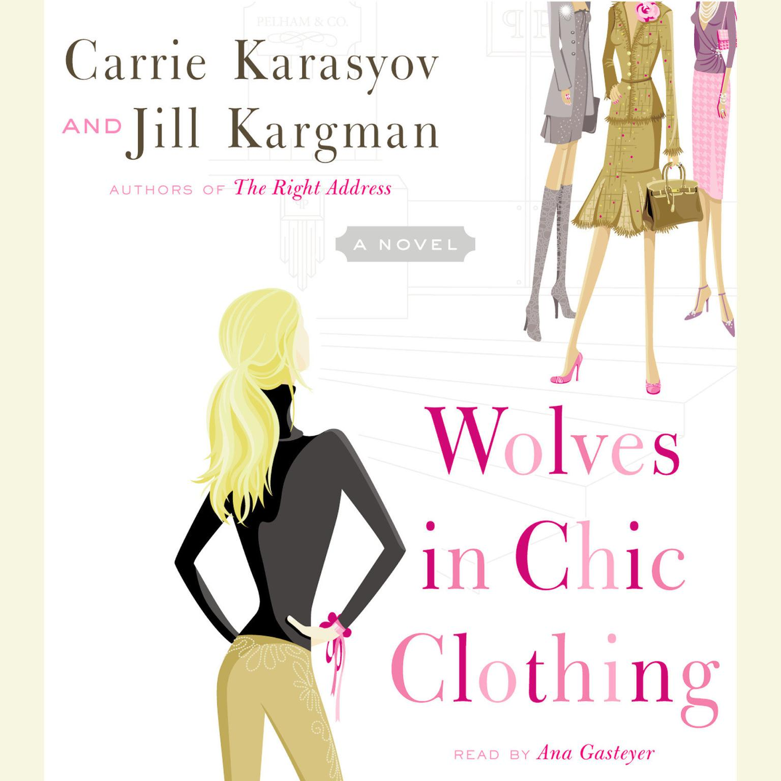 Printable Wolves in Chic Clothing: A Novel Audiobook Cover Art