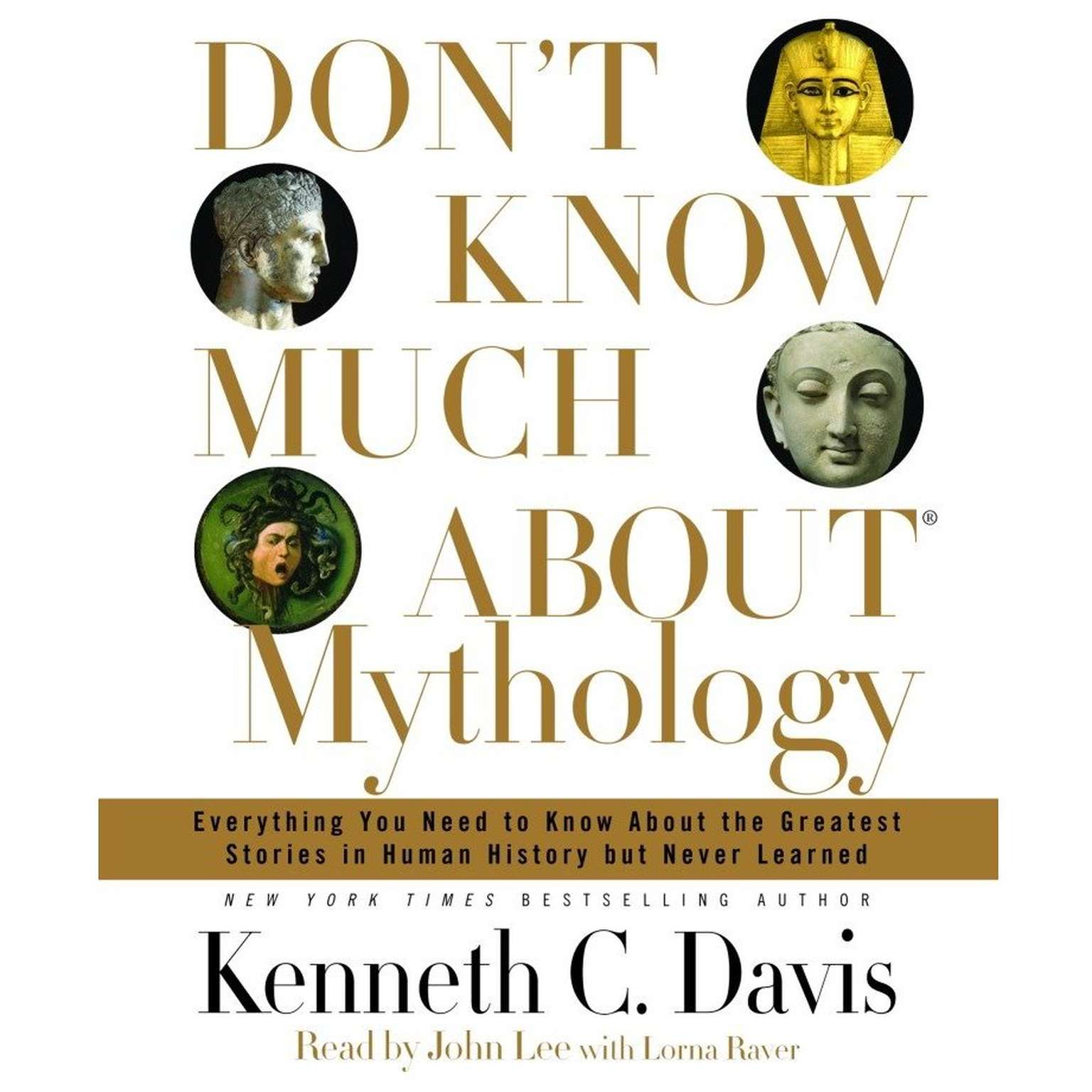 Printable Don't Know Much About Mythology: Everything You Need to Know About the Greatest Stories in Human History but Never Learned Audiobook Cover Art