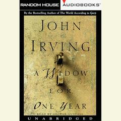 A Widow for One Year: A Novel Audiobook, by John Irving