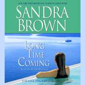 Long Time Coming, by Sandra Brown