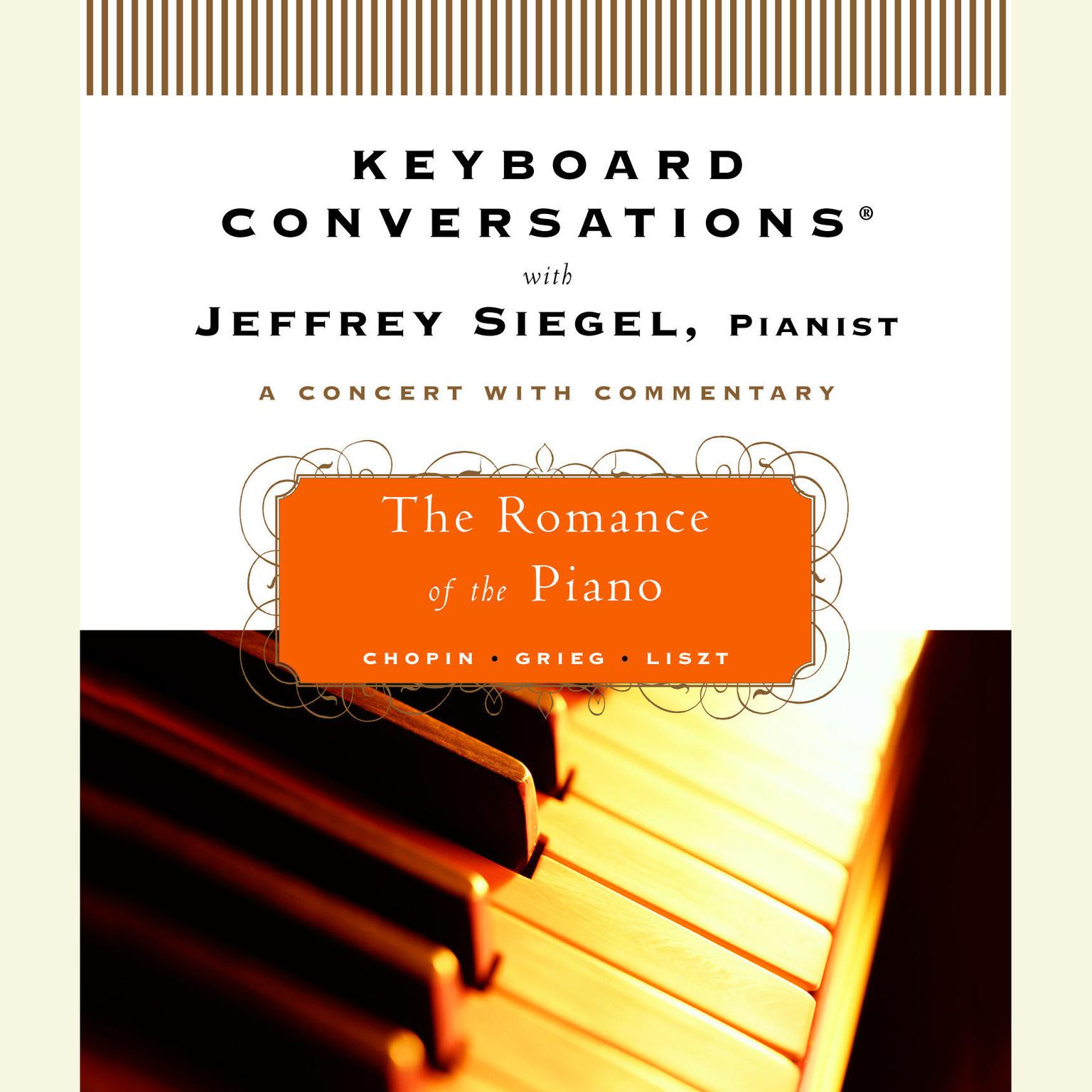 Printable Keyboard Conversations®: The Romance of the Piano: The Romance of the Piano Audiobook Cover Art