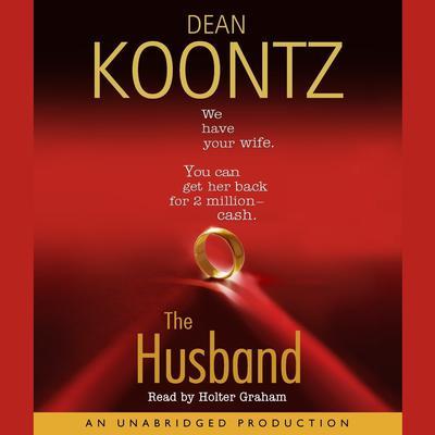 The Husband Audiobook, by Dean Koontz